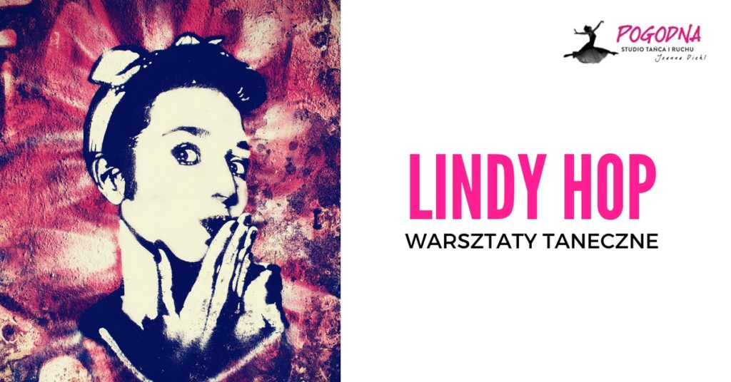 WARSZTATY LINDY HOP, NIEDZIELA 19.11.